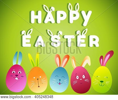 Happy Easter. Colorful Happy Easter Greeting Card With Eggs And Rabbit Elements Composition On Green