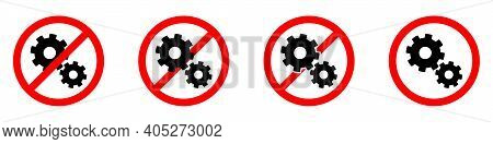 Cogwheels Ban Icon. Gears Is Prohibited. Stop Or Ban Red Round Sign With Gears Icon. Vector Illustra