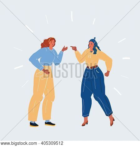 Vector Illustration Of Tw Women And Angry Looking Each Other And And Argue Viciously With Each Other