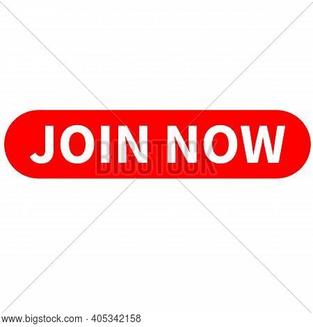 Join Now Icon On White Background. Flat Style. Join Now Sing. Red Join Now Button. Join Us Now Web B