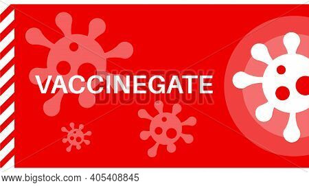 Vaccinegate Eu Battles With Suppliers To Get More Covid-19 Vaccines - Vector Illustration With Virus