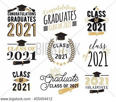 Congratulation Graduation Wishes Overlays, Lettering Labels Design Set. Retro Graduate Class Of 2021