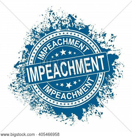 Blue Impeachment. Stamp. Grunge Approved Sign. Vector