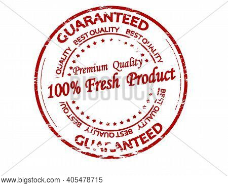 Rubber Stamp With Text One Hundred Percent Fresh Product Inside, Vector Illustration