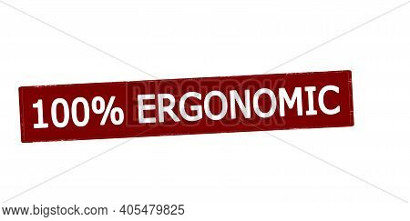 Rubber Stamp With Text One Hundred Percent Ergonomic Inside, Vector Illustration