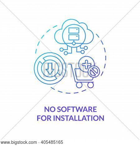 No Software For Installation Concept Icon. Saas Benefit Idea Thin Line Illustration. Running On Web