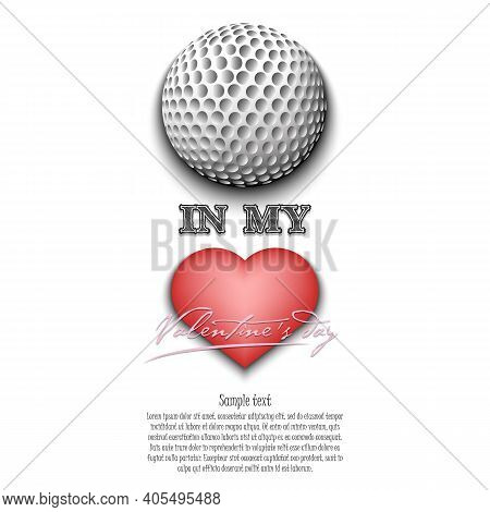 Golf In My Heart. Happy Valentines Day