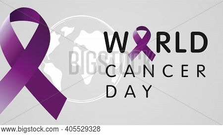 World Cancer Day, With Globe On Background. Vector Text Illustration February 4 Of World Cancer Day