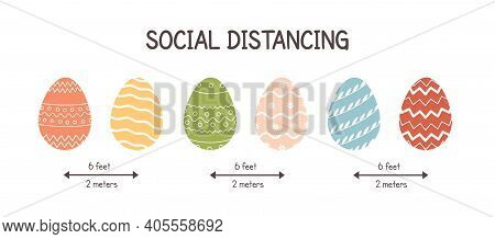 Social Distancing At Easter. Colored Trendy Eggs Maintaining Distance. Banner For Covid Coronavirus.