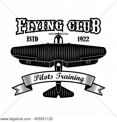 Flying Club Label Design. Monochrome Element With Biplane Or Retro Airplane Vector Illustration With