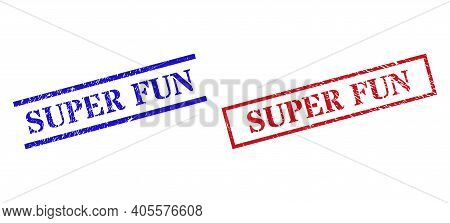 Grunge Super Fun Rubber Stamps In Red And Blue Colors. Stamps Have Rubber Texture. Vector Rubber Imi
