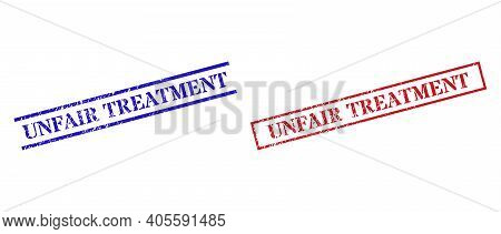 Grunge Unfair Treatment Rubber Stamps In Red And Blue Colors. Seals Have Rubber Style. Vector Rubber