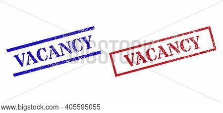 Grunge Vacancy Seal Stamps In Red And Blue Colors. Stamps Have Rubber Style. Vector Rubber Imitation