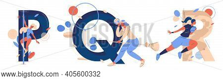 Letters Collection With Letters P For Pole Dancing, Q For Quidditch, R For Rugby Game. Vector Abc Ch