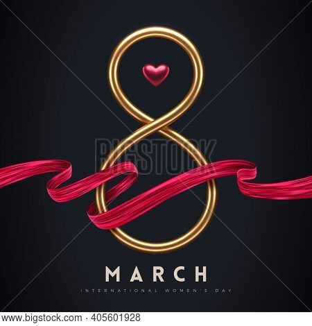 8 March - International Women's Day Greeting Card. Golden Number Eight, Ruby Heart And Red Painting