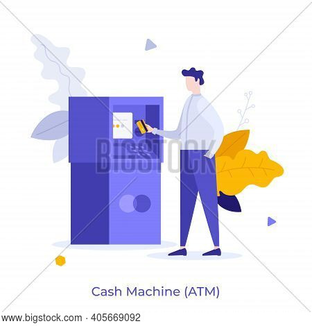 Man Inserting Card Into Atm Slot. Concept Of Automated Teller Machine, Financial Transaction, Bankin