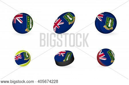Sports Equipment With Flag Of British Virgin Islands. Sports Icon Set Of Football, Rugby, Basketball