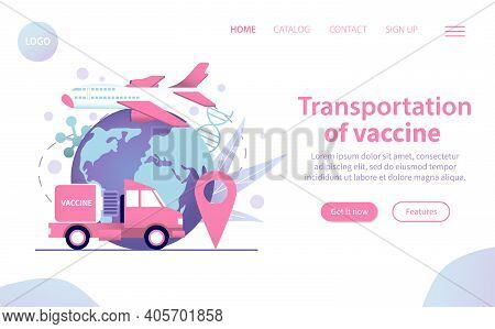 Transportation Of Covid19 Vaccine Web Site Page With Flat Icons Of Truck Earth Plane Vector Illustra