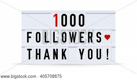 1000 Followers, Thank You. Text Displayed On A Vintage Letter Board Light Box. Vector Illustration.