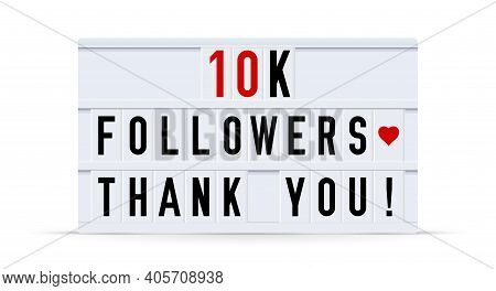 10000 Followers, Thank You. Text Displayed On A Vintage Letter Board Light Box. Vector Illustration.