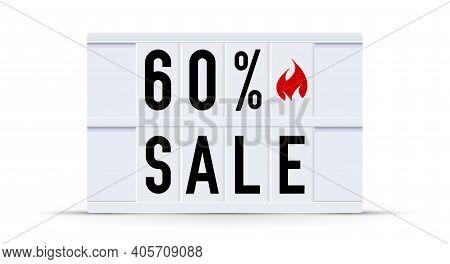 60 Percent Sale. Text Displayed On A Vintage Letter Board Light Box. Vector Illustration.