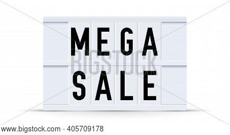 Mega Sale. Text Displayed On A Vintage Letter Board Light Box. Vector Illustration.