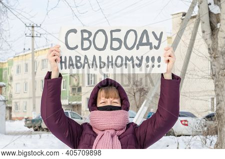 January 23, 2021, Russia, Chelyabinsk, A Rally In Support Of Navalny, A Woman With A Poster In Suppo