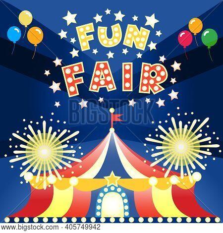 Fun Fair At Night Poster Template Vector Illustration