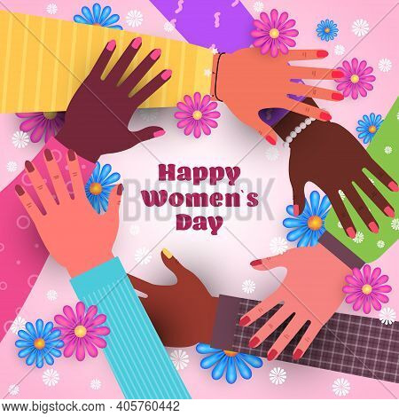 International Womens Day 8 March Holiday Celebration Concept Mix Race Female Hands Holding Each Othe