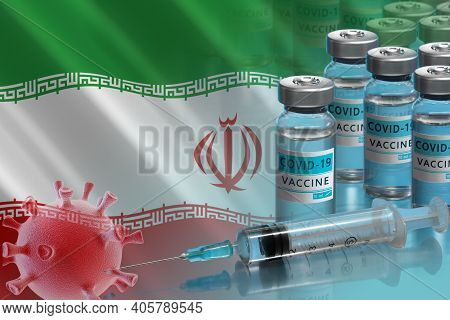 Iran To Launch Covid-19 Vaccination Campaign. Coronavirus Vaccine Vials, Covid 19 Cells And Flag Of