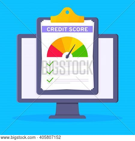 Credit Score Gauge Speedometer Indicator With Color Levels, Clipboard And Monitor Screen. Measuremen