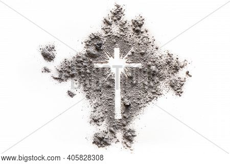 Ash Wednesday And Lent Cross Made Of Dust As Jesus Suffering, Christian Religion Symbol Of God Resur