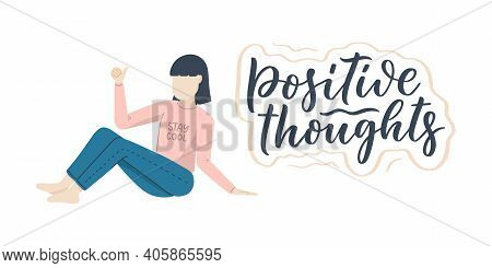 Girl Character In Cartoon Flat Style With Positive Lettering Slogan. Minimalism Female Person Design