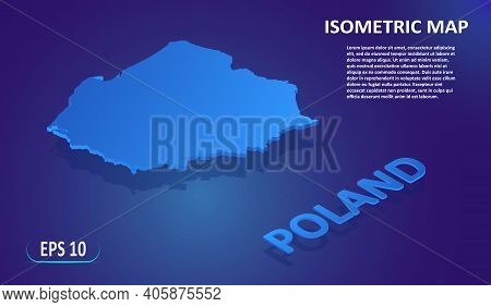 Isometric Map Of Poland. Map Of The European Country On Blue Background. Modern Isometric 3d Locatio