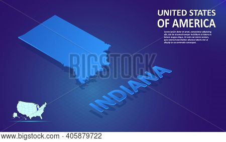 Isometric Indiana State Map On Blue And Glowing Background. 3d Detailed Map In Perspective With Plac