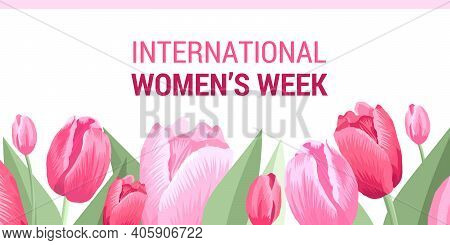International Womens Week. Vector Banner, Poster, Flyer, Greeting Card For Social Media With The Tex