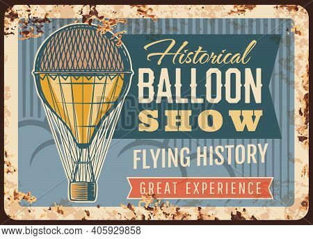 Air Balloon Show Rusty Metal Plate, Vector Vintage Rust Tin Sign With Aerostat Flying In Sky, Grunge