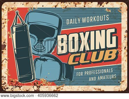 Boxing Fight Club Metal Rusty Plate, Kickboxing Or Muay Thai Mma Fighting Vector Retro Poster. Boxin