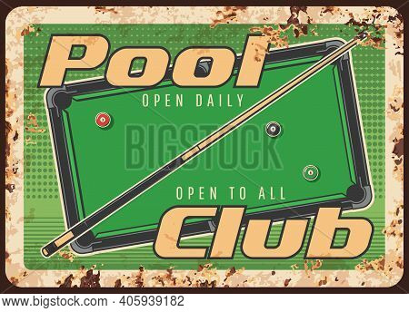Pool Club Rusty Metal Plate, Vector Balls And Cue On Green Table Vintage Background. Billiards Game