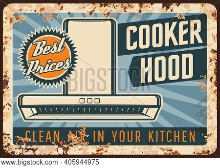 Cooker Hood Metal Plate Rusty, Kitchen Exhaust And Stove Fan, Vector Retro Poster. Home And Restaura