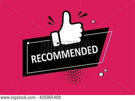 Recommend Icon, Best Seller Stamp. Recommended Comic Sale Banner With Thumb Up. Vector Illustration