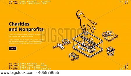 Charity, Nonprofit Donation Isometric Landing Page. Hand Put Coins Into Donate Money Box Slot. Volun