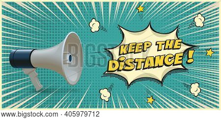 Loudspeaker With Message To Keep Distance. Coronavirus Pandemic Public Strategy Alert Vector Illustr