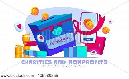 Charity And Nonprofit Organization Cartoon Banner. Donation Box, Smartphone, Coins And Money Bills W