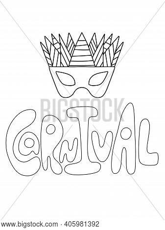 Mardi Gras Carnival Poster Or Card Black And White Stock Vector Illustration. Carnival Word And Vene