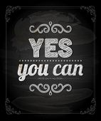 "Quote Typographical Background, vector design. ""Yes, you can"" poster"
