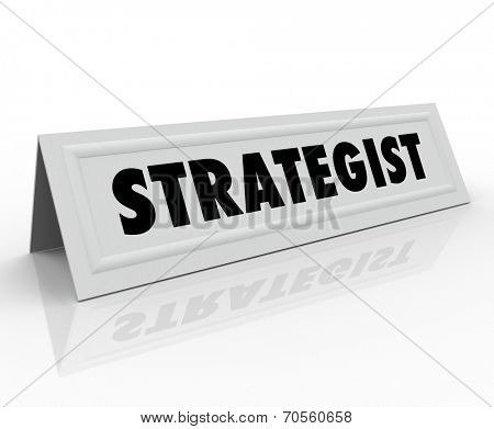 Strategist word on a name tent card for a conference speaker, panelist, or guest presenter at a seminar or other public speaking event poster