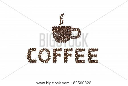 Coffee And A Cup Written With Coffee Beans