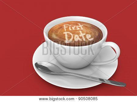 Latte art message in a coffee cup that says first date