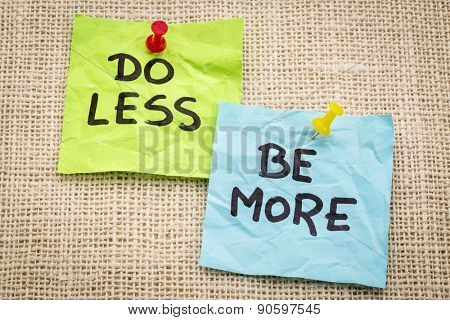 do less be more motivation - reminder on sticky notes poster